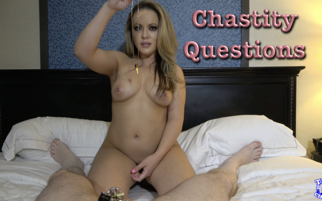 Chastity Questions