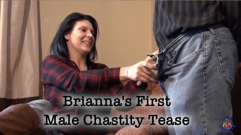 Brianna's First Male Chastity Tease